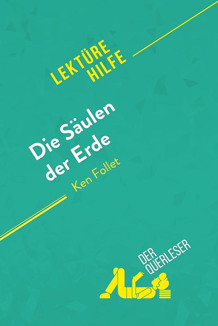 贈り物第二に母Die S?ulen der Erde von Ken Follet (Lektürehilfe): Detaillierte Zusammenfassung, Personenanalyse und Interpretation (German Edition)