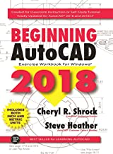 Beginning AutoCAD 2018: Exercise Workbook (English Edition)