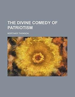 The Divine Comedy of Patriotism