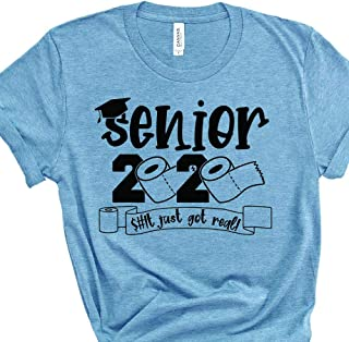 Senior Class of 2020 Shit Just Got Real Funny Toilet Paper Graduation Shirt