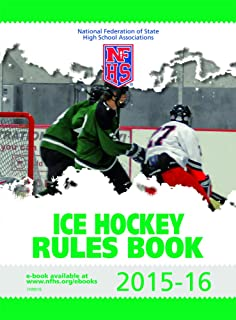 2015-16 NFHS Ice Hockey Rules Book