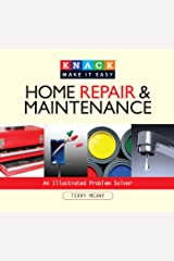 Basic Home Repair & Maintenance: An Illustrated Problem Solver (Knack: Make It Easy) Kindle Edition