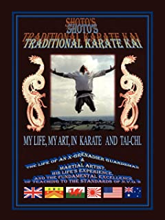 Shoto's Traditional Karate Kai: My Life, My Art, In Karate And Tai-Chi