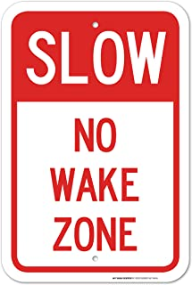 Slow No Wake Zone Laminated Sign - 12