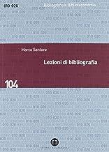 Scaricare Libri Lezioni di bibliografia PDF