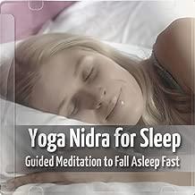 Yoga Nidra for Sleep - Guided Meditation to Fall Asleep Fast