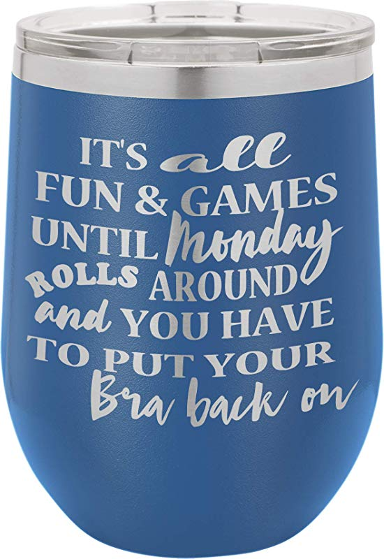 Its All Fun Games 12oz Wine Tumbler With Lid 100 Stainless Steel Insulated Stemless Double Wall Vacuum Tumbler Funny Sayings Mom Nana Dad Wife BFF Best Gift For Mens Woman Teens Blue
