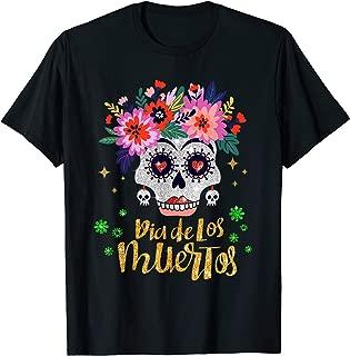 Sugar Skull Day of the Dead Dia de los Muertos Shirt Women T-Shirt