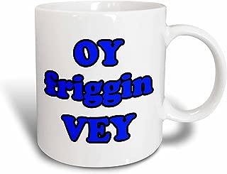 3dRose mug_163814_1 Oy Friggin Vey, Blue Ceramic Mug, 11-Ounce