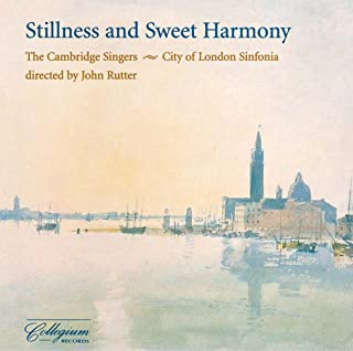 Stillness & Sweet Harmony