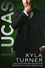 Lucas (Across the Aisle Book 5) Kindle Edition
