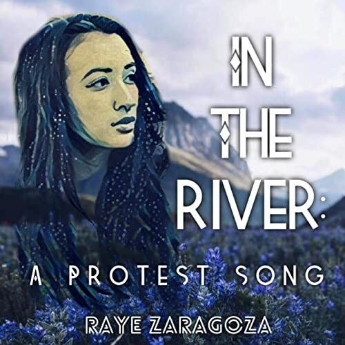 Amazon.com: In the River: A Protest Song: Raye Zaragoza: MP3 ...