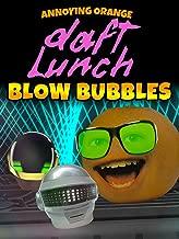 Annoying Orange - Daft Lunch: Blow Bubbles