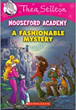 Thea Stilton Mouseford Academy #8: A Fashionable Mystery