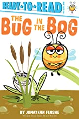 The Bug in the Bog: Ready-to-Read Pre-Level 1 Kindle Edition