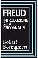 Introduzione alla psicoanalisi: Prima e seconda serie di lezioni Formato Kindle