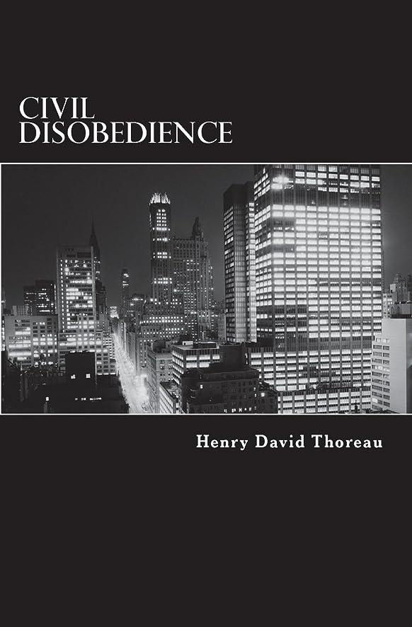 港再発する追記Civil Disobedience: Resistance to Civil Government