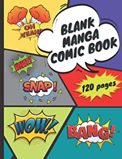 """Blank Manga Comic Book: Draw your own Manga, Comics strip & Graphic Novel in this 120 large pages 8.5""""x11"""""""