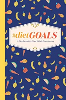 #DietGoals: A Diet Journal for Your Weight Loss Journey