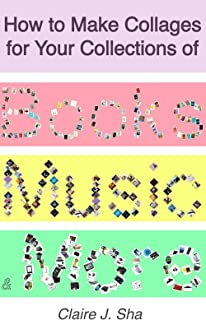 How to Make Collages for Your Collections of Books, Music, and More