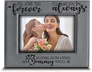 BELLA BUSTA- I'll Love You Forever,I'll Like You for Always,as Long as I'm Living, My Mommy You'll be - Engraved Leather Picture Frame- Family Frame Mommy and Me (4 x 6 Horizontal)