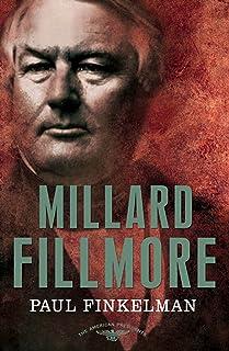 Millard Fillmore: The 13th President, 1850 - 1853