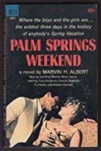 Marvin Albert: Palm Springs Weekend movie tie-in pb 1st ed 1963