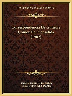 Correspondencia De Gutierre Gomez De Fuensalida (1907)
