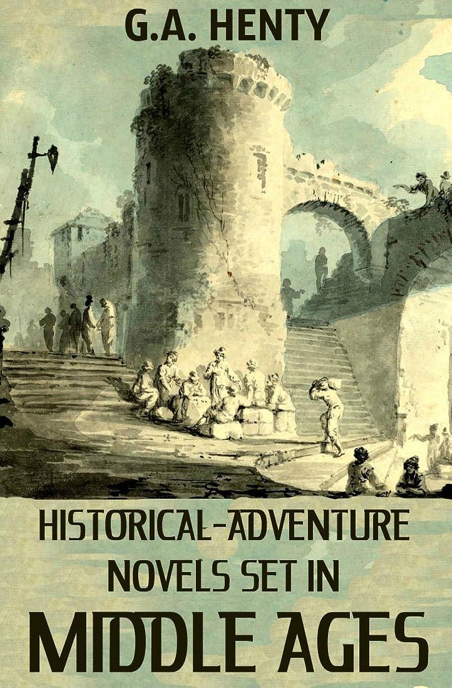 チーム架空の視力10 Historical Adventure Novels Set in Middle Ages (Annotated) (English Edition)