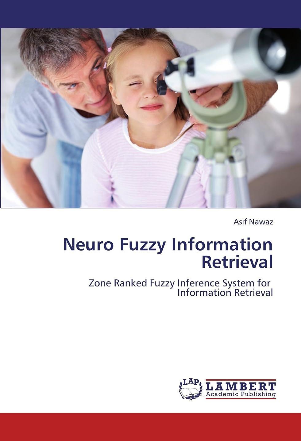 下線取り囲む十分Neuro Fuzzy Information Retrieval
