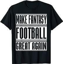 Make Fantasy Football Great Again Americas Football T-Shirt