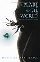 The Pearl of the Soul of the World (The Darkangel Trilogy Book 3)