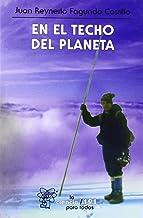 En el techo del planeta (LA CIENCIA PARA TODOS) (Spanish Edition)