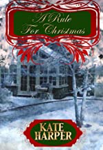 A Rule For Christmas - A Christmas Regency Novella