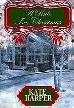 A Rule For Christmas - A Christmas Regency Novella