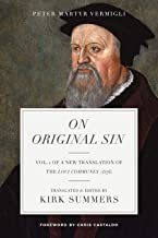 On Original Sin (A New Translation of the Common Places (1576) Book 1)