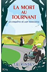 La mort au tournant (Les enquêtes de Lady Hardcastle t. 3) Format Kindle