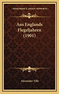 Aus Englands Flegeljahren (1901)