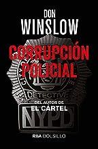 Corrupción policial (FICCIÓN) (Spanish Edition)
