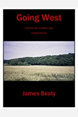 Going West: A Novel of the U.S. Marines in World War One Kindle Edition
