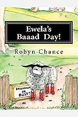 Ewela's Baaad Day! Kindle Edition