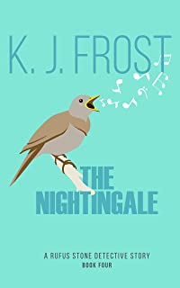The Nightingale (Rufus Stone Detective Stories Book 4)