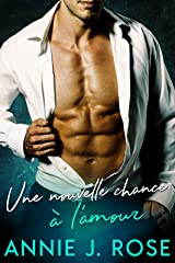 Une Nouvelle Chance à L'amour Format Kindle