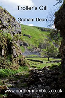 Troller's Gill (Rambling - mainly in northern England Book 4) (English Edition)