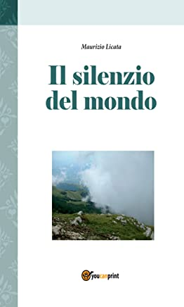 Il silenzio del mondo