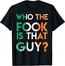 Who the Fook is That Guy? Funny T-shirt for Boxing Match