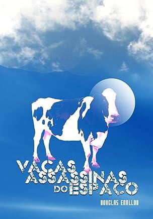 Vacas Assassinas do Espaço