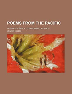 Poems from the Pacific; The West's Reply to England's Laureate