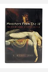 E Michael Jones / Monsters from the Id The Rise of Horror in Fiction and Film Hardcover