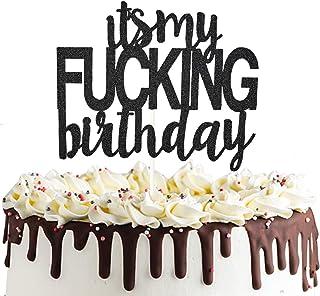 It's My Birthday Cake Topper Funny Happy Birthday Party Decorations